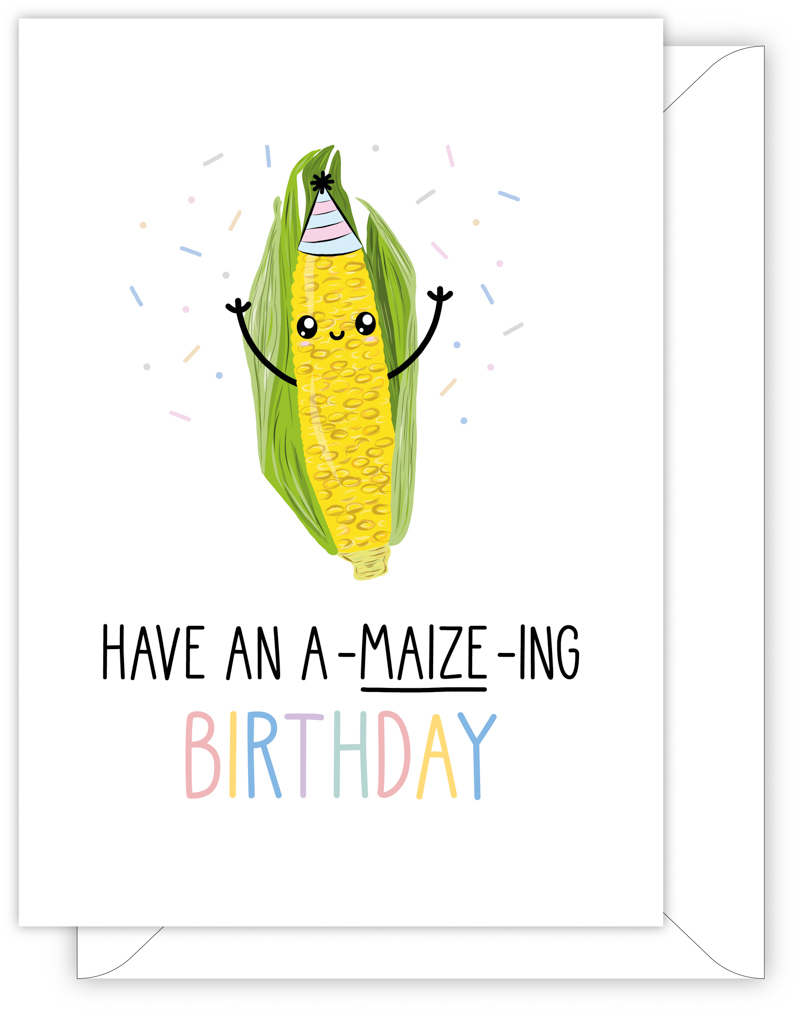 Have An A-Maize-Ing Birthday