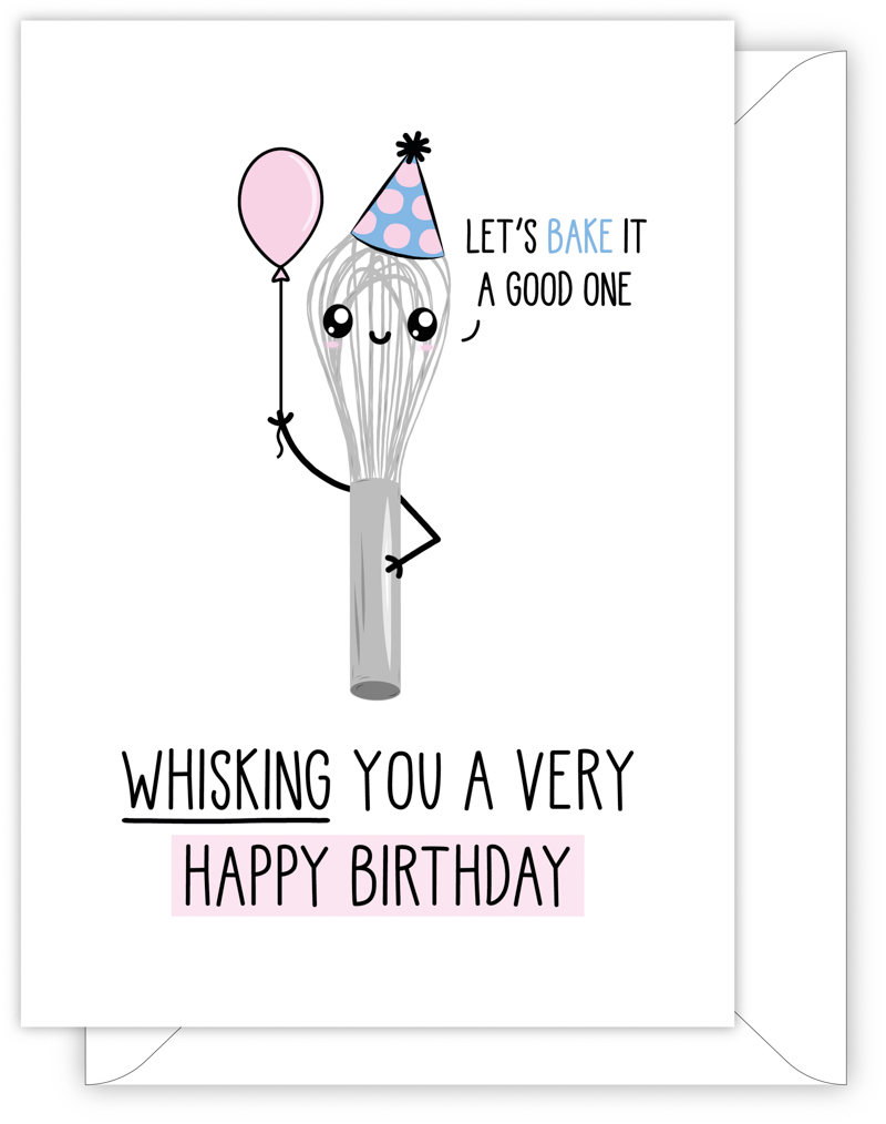 Whisking You A Very Happy Birthday