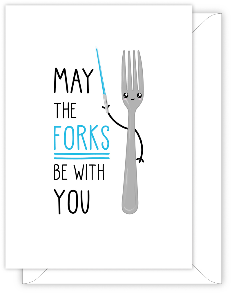 May The Forks Be With You