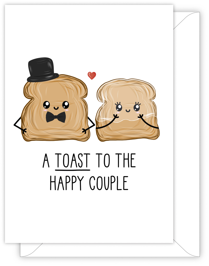 WEDDING CARD - A TOAST TO THE HAPPY COUPLE